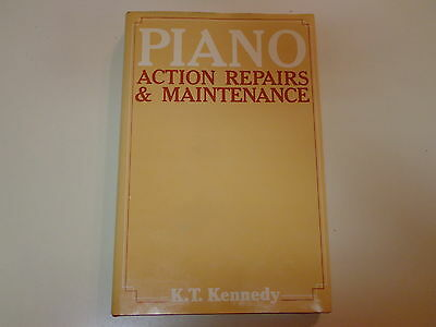 Piano Action Repairs and Maintenance 1979 K.T. Kennedy Upright Grand