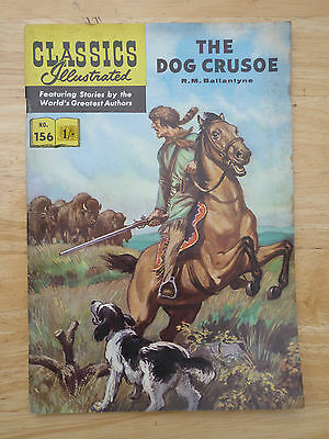 Classics Illustrated No 156 The Dog Crusoe by R.M. Ballantyne (HRN 156) UK 1962