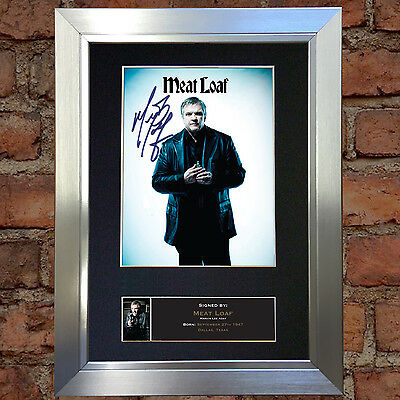 MEAT LOAF Signed Autograph Mounted Photo Reproduction A4 Print no507