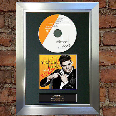 MICHAEL BUBLE To Be Loved Album Signed Autograph CD & Cover Mounted Print A4 35