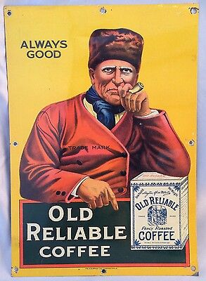 Original ANTIQUE 1920s OLD RELIABLE COFFEE advertising tin litho SIGN