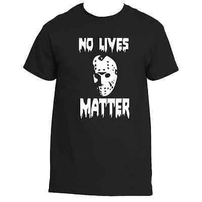 Friday The 13th Jason Voorhees No Lives Matter  Tee shirt