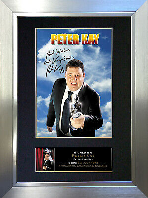 PETER KAY Signed Autograph Mounted Reproduction Photo A4 Print no323