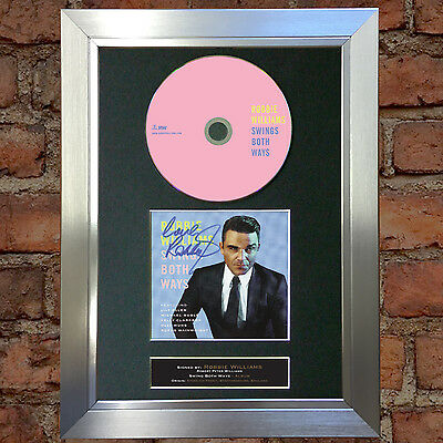 ROBBIE WILLIAMS Swings Both Ways Signed Autograph CD & Cover Mounted Print A4 12