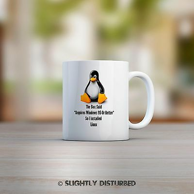 The Box Said Requires Windows 95 So I Installed Linux Mug. Novelty Geeky Gift
