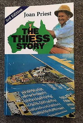 The Thiess Story by Joan Priest 3rd Edition 2011