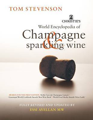 Christie's Encyclopedia of Champagne and Sparkling Wine by Tom Stevenson, Essi A