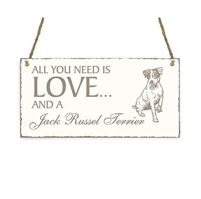 SCHILD Dekoschild « All you need is LOVE and a JACK RUSSEL TERRIER » Hund Shabby