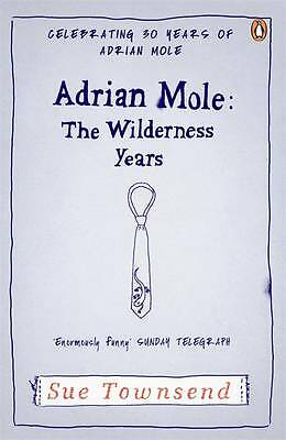 Adrian Mole: The Wilderness Years by Sue Townsend (Paperback, 2012)