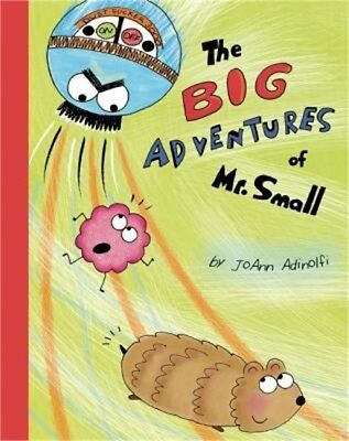 The Big Adventures of Mr. Small (Hardback or Cased Book)