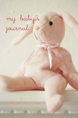 My Baby's Journal in Pink - keepsake book perfect gift for any occassion