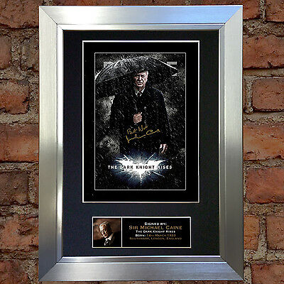 MICHAEL CAINE Dark Night Rises Signed Autograph Mounted Repro Photo A4 Print 105