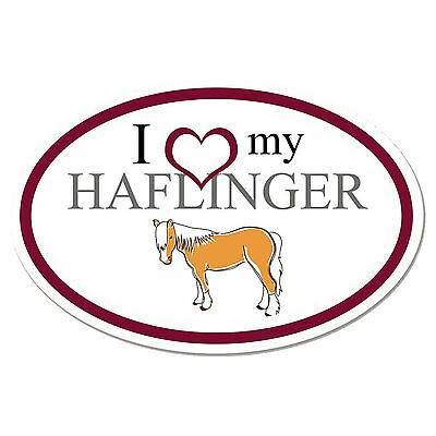 I Love My Haflinger Oval Vinyl Sticker Decal