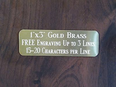"1""x3"" GOLD BRASS NAME PLATE ART-TROPHIES-GIFT-TAXIDERMY-FLAG CASE FREE ENGRAVE"