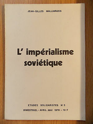 L' Imperialisme Sovietique / Malliarakis