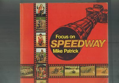 FOCUS ON  SPEEDWAY BY MIKE PATRICK BOOK 1975 1st ed  b2
