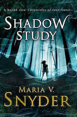 Shadow Study by Maria V. Snyder (Paperback, 2015)