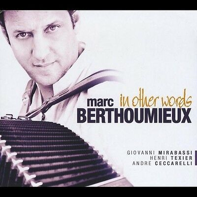 In Other Words - Marc Berthoumieux (2011, CD NEUF)