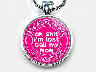 Oh Sh*t I'm Lost Call Mom hot pink CUSTOM funny 11 colors pet dog cat tag