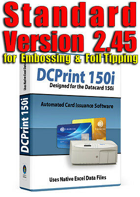 DCPrint STANDARD Card Software - DATACARD 150i 220 275 280 295 430 450 Embossers