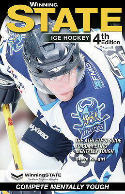 Winning STATE Ice Hockey Mental Toughness Book The #1 Confidence Book in Sports