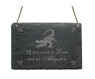 Schiefertafel Schild  « All you need is LOVE and an ALLIGATOR »