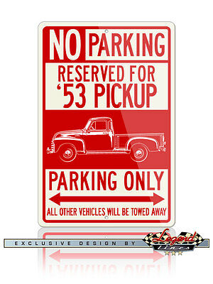 1953 Chevrolet Pickup 3100 Series Reserved Parking Only 12x18 Aluminum Sign