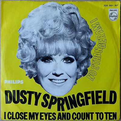 "7"" Dusty Springfield - I Close My Eyes And Count To Ten - DE 1968 - VG+(+)"