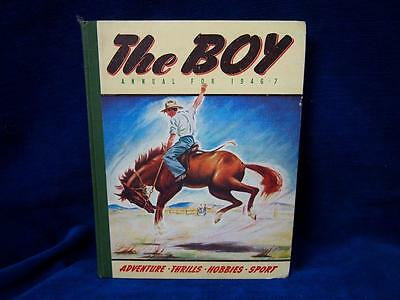 The Boy Annual For 1946-7 Classic Childrens Annual Book
