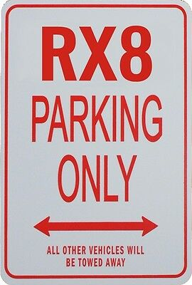 RX8 PARKING ONLY SIGN - Mazda