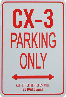 CX-3 Parking Only Sign - MAZDA