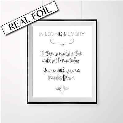 In loving memory GOLD foil Wedding Sign Remembrance poster for your big day