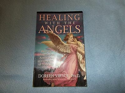 HEALING WITH THE ANGELS. Doreen Virtue