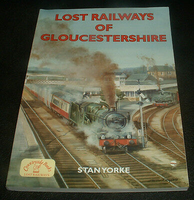 Lost Railways Of Gloucestershire Book Brand New