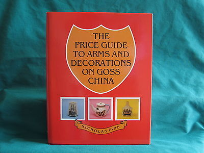THE 2000 PRICE GUIDE TO ARMS AND DECORATIONS ON GOSS CHINA by Nicholas Pine