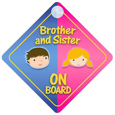 Brother And Sister On Board Car Sign New Baby/Child Gift/Present