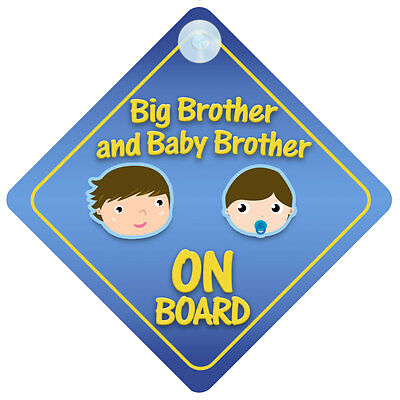 Big Brother And Baby Brother On Board Car Sign New Baby/Child Gift/Present