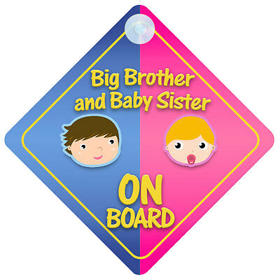 Big Brother And Baby Sister On Board Car Sign New Baby/Child Gift/Present