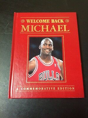 Welcome Back Michael Jordan Commemorative Edition Book, 1995 Hardcover See Pics!