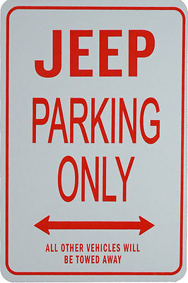 JEEP Parking Only Sign