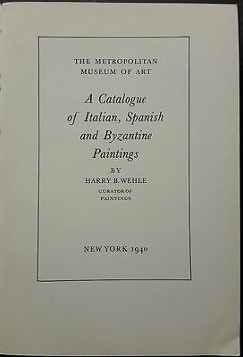Whele B. Harry. A Catalogue of Italian, Spanish and Byzantine Paintings.