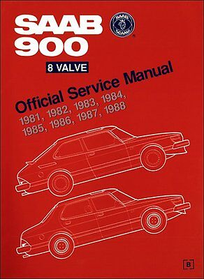 Saab 900 8-Valve Official Service Manual 1981-1988: Service, Repair, Maintenance