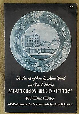 "Book ""Pictures of Early New York on Dark Blue Staffordshire"" Pottery 1974 Halsey"