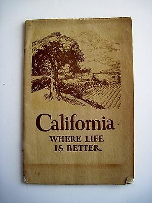 "1922 ""California Where Life Is Better"" Booklet - Boasts of Cali's Greatness *"