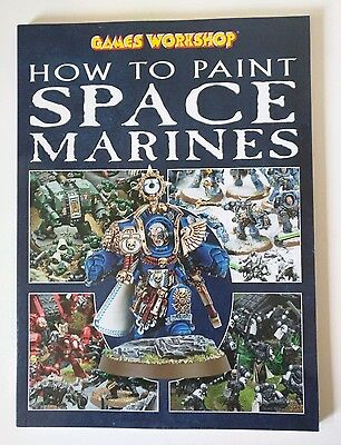 How to Paint Space Marines by Games Workshop (Paperback, 2009)