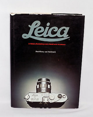 Leica: A History Illustrating every Model & Accessory, van Hasbroeck, SIGNED