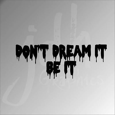 Dont Dream It Be It Vinyl Decal Sticker Rocky Horror Picture Show Midnight Cult