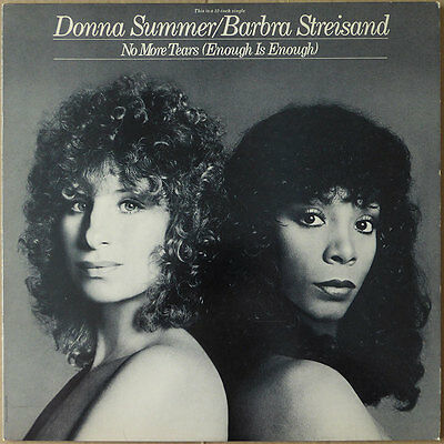 "12"" Donna Summer / Barbra Streisand - No More Tears (Enough Is Enough)  US 79 NM"