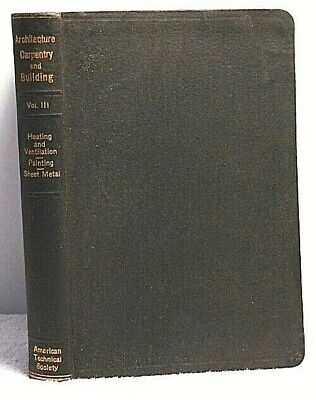 1926 HEATING PAINTING & SHEET METAL Architecture Carpentry & Building Vol 3