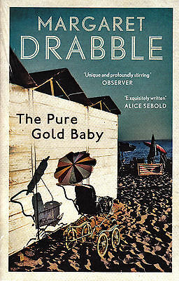 The Pure Gold Baby BRAND NEW BOOK by Margaret Drabble (Paperback, 2014)